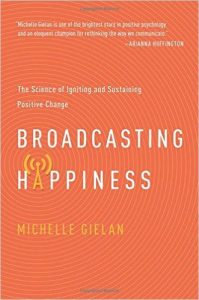 Broadcasting Happiness - The Science of Igniting and Sustaining Positive Change Book Cover