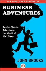 Business Adventures - Twelve Classic Tales from the World of Wall Street Book Cover