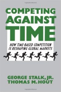 Competing Against Time - How Time-Based Competition is Reshaping Global Markets Book Cover