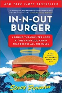 In-N-Out Burger - A Behind-the-Counter Look at the Fast-Food Chain That Breaks All the Rules Book Cover
