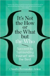 Its Not the How or the What but the Who Book Cover