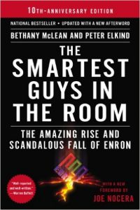 The Smartest Guys in the Room - The Amazing Rise and Scandalous Fall of Enron Book Cover